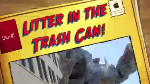 Litter belongs in the trashcan