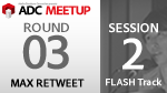 ADC MEETUP ROUND 03 SESSION2 / FLASH Stage3DFlash