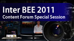 Inter BEE Content Forum Special Session  