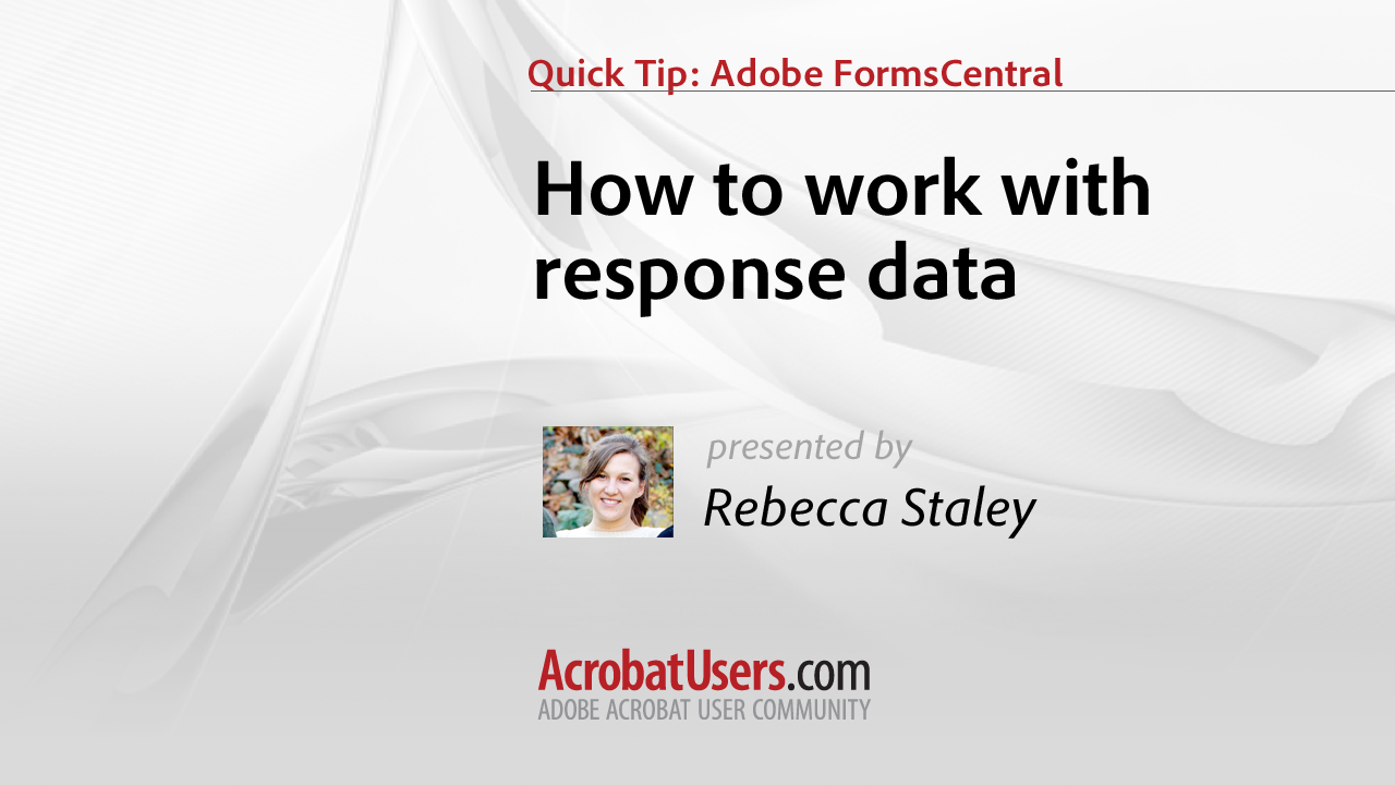 FormsCentral Quick Tip: How to Work with Form Data