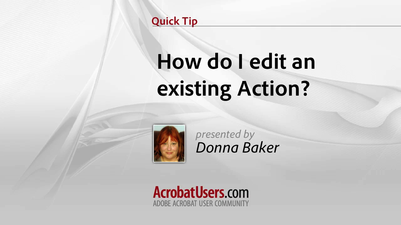 Quick Tip: How do I edit an existing Action?