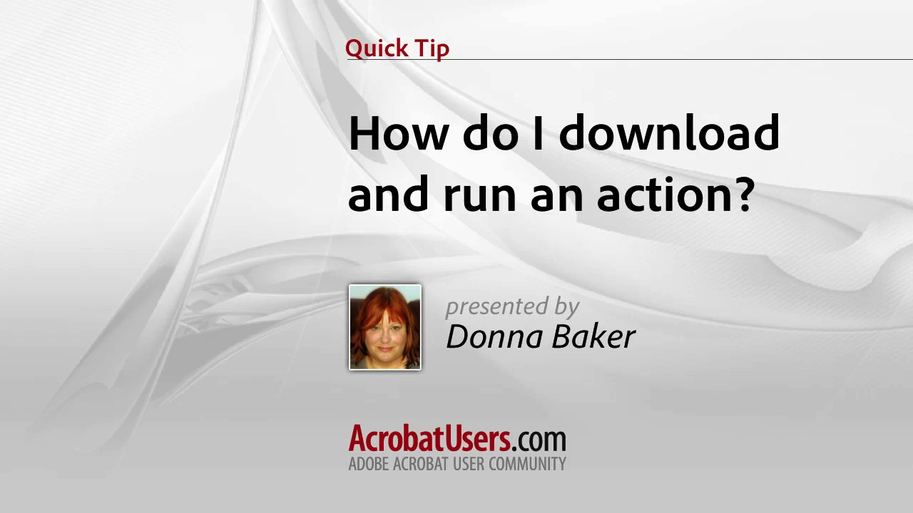 Quick Tip: How do I download and run an action?
