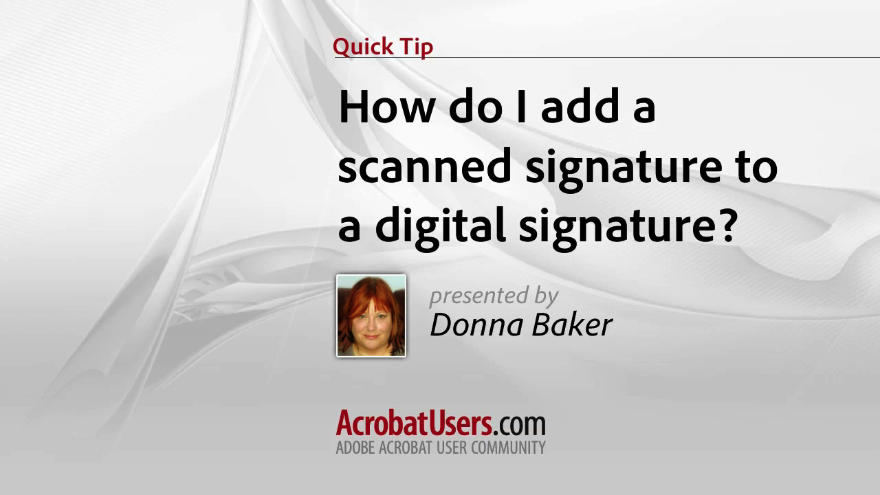 How do I add a scanned signature to a digital signature?
