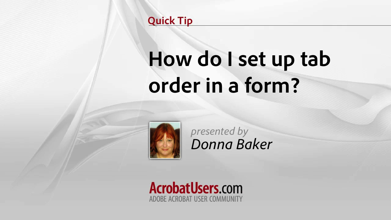 Quick Tip: How do I set up tab order in a form?