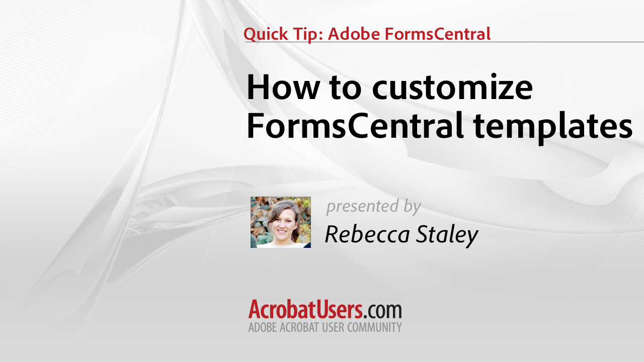FormsCentral Quick Tip: How to Customize a Template