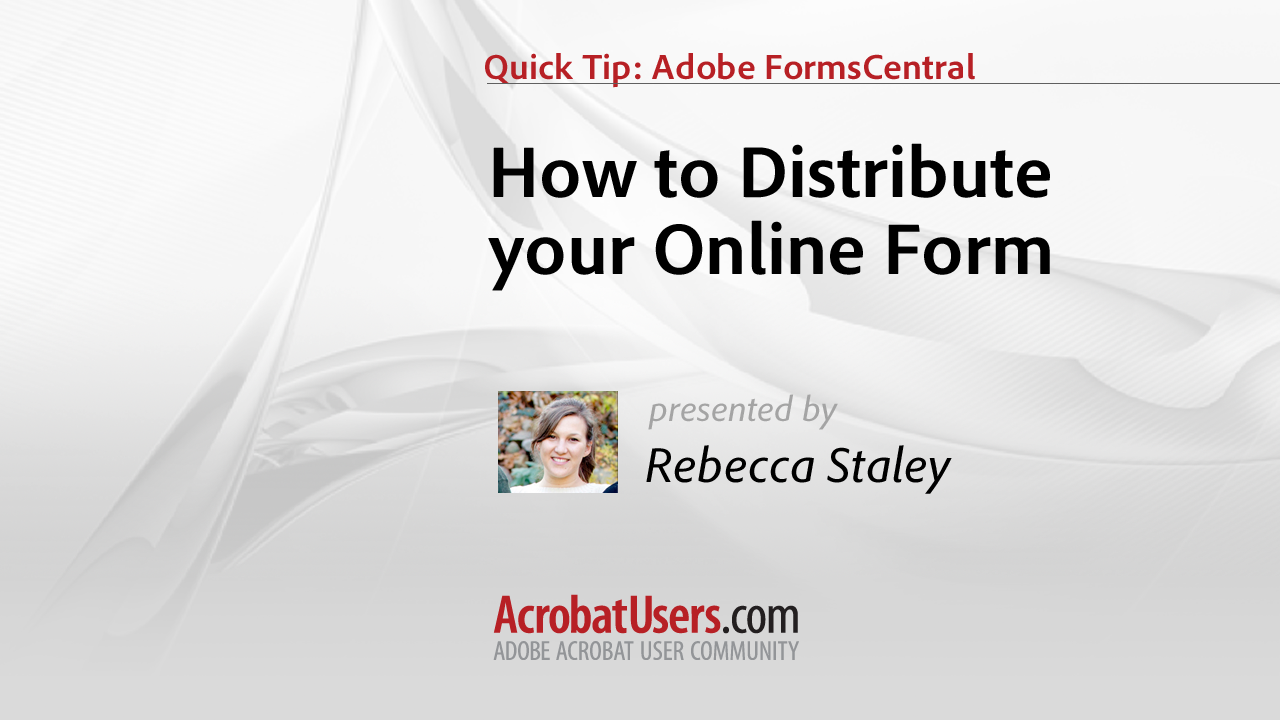 FormsCentral Quick Tip: How to Distribute your Online Form