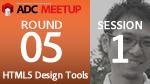 ADC MEETUP ROUND 05 SESSION1 HTML5/CSS3対応が強化された CS6 の Webツール新機能紹介