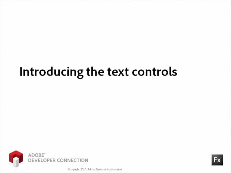 Introducing the text controls