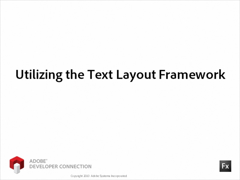 Using the Text Layout Framework