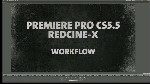 RED Workflows Powered by Adobe Premiere Pro and After Effects
