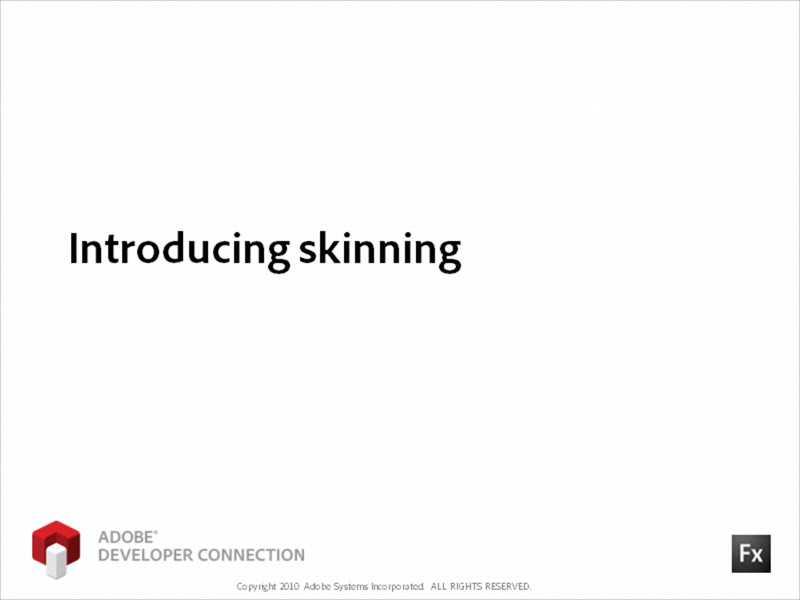 Introducing Skinning