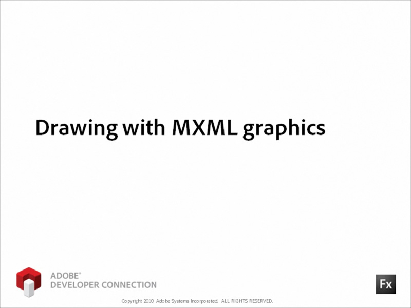 Drawing with MXML Graphics