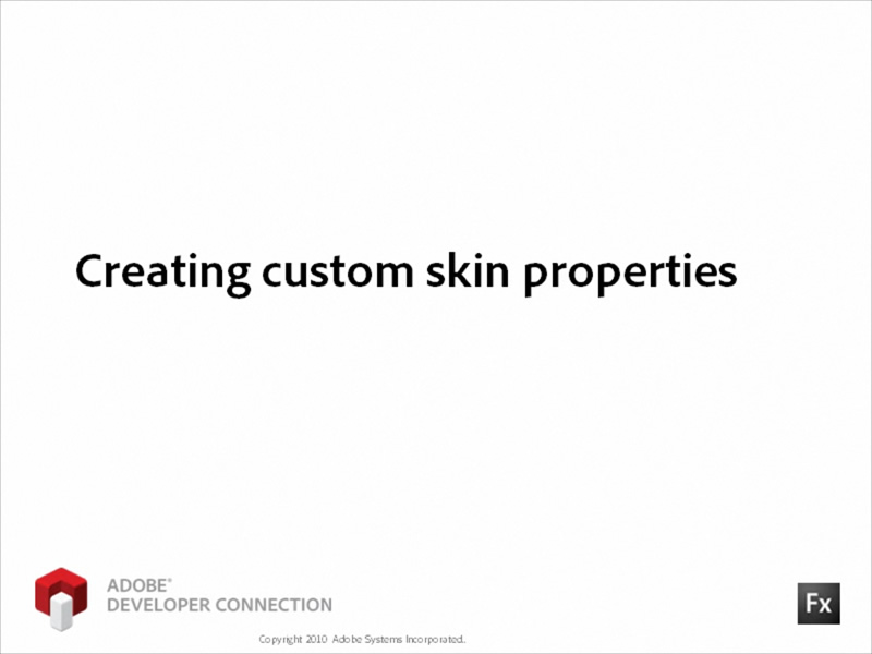 Creating Custom Skin Properties