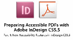 Preparing Accessible PDFs with Adobe InDesign CS5.5: Part I