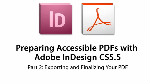 Preparing Accessible PDFs with Adobe InDesign CS5.5: Part II