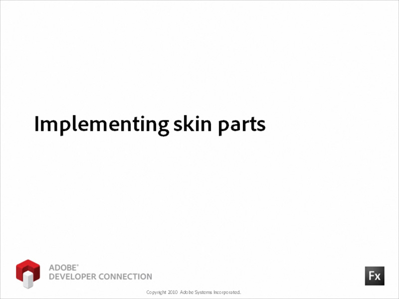 Implementing Skin Parts