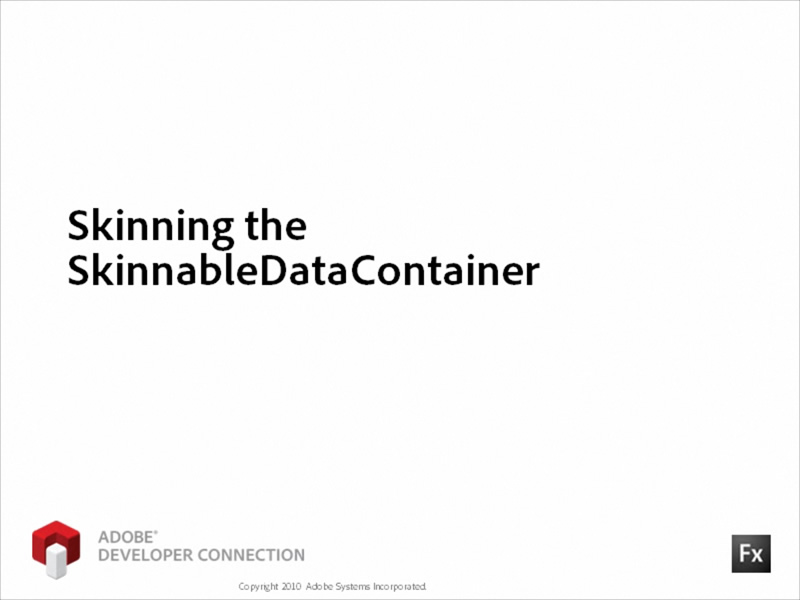 Skinning the SkinnableDataGroup container