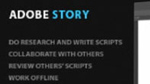 A Deeper Look at Adobe Story 