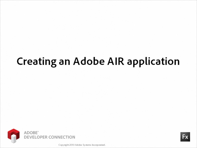 Creating an Adobe AIR Application