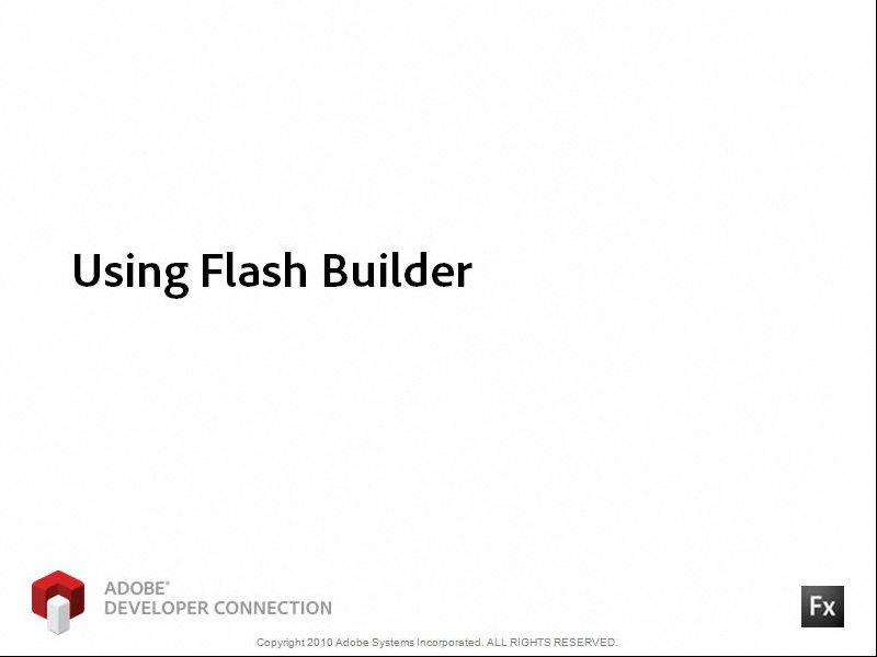 Using Flash Builder