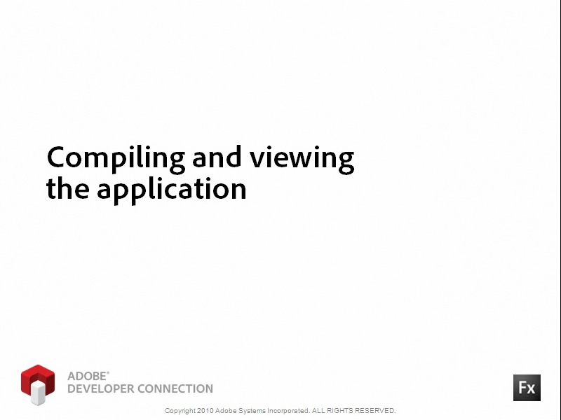 Compiling and Viewing the Application