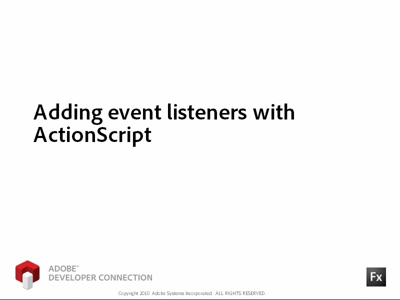 Adding Event Listeners with ActionScript