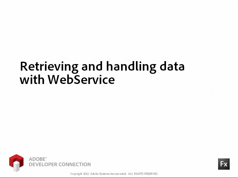 Retrieving and Handling Data Using WebService