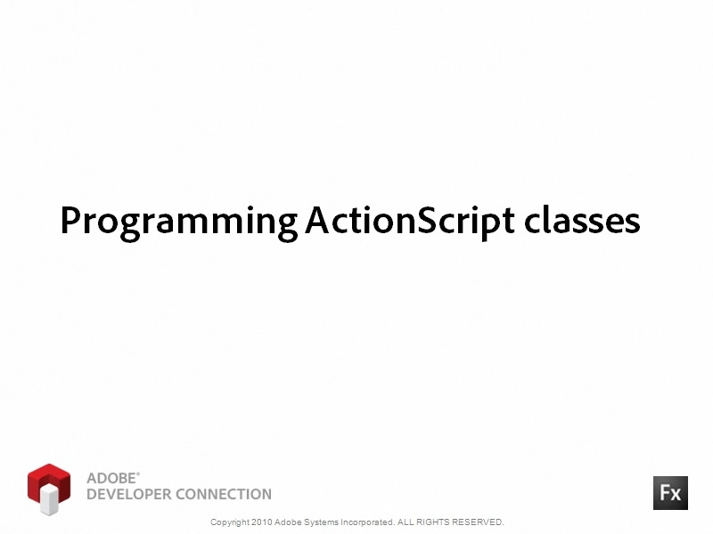 Programming ActionScript Classes