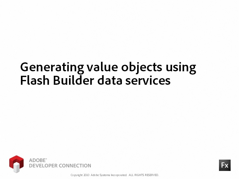 Generating Value Objects Using Data Services