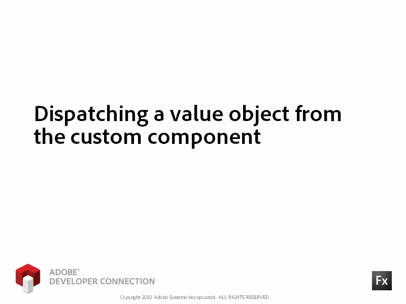 Dispatching a Value Object from Custom Component