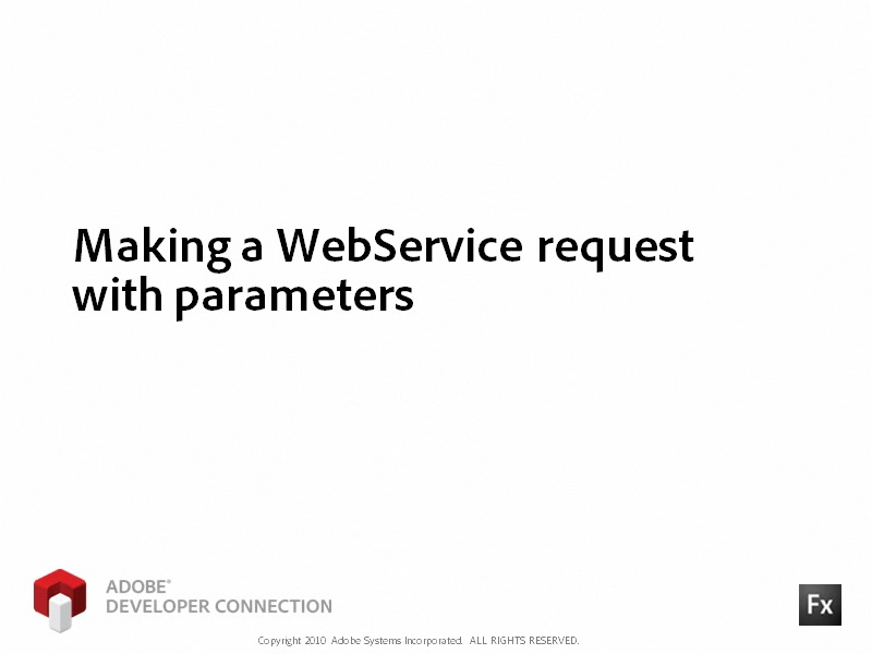 Making a WebService Request with Parameters