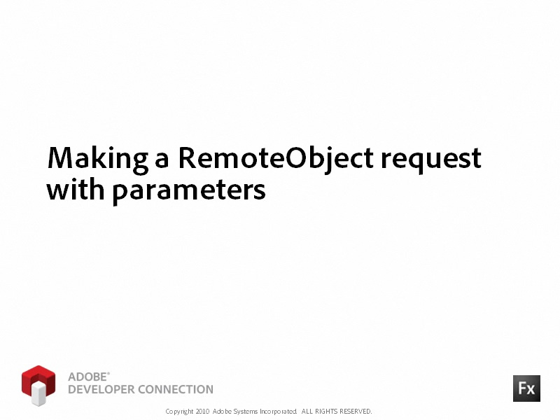 Making a RemoteObject Request with Parameters