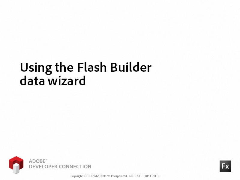 Using the Flash Builder Data Wizard
