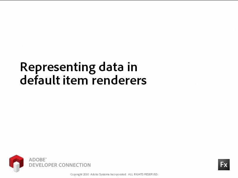 Representing Data in Default Item Renderers