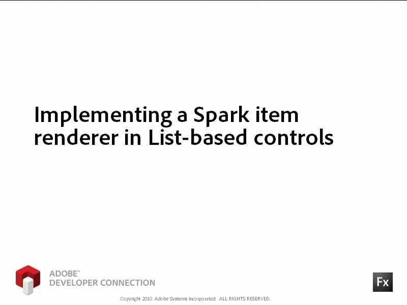 Implementing a Spark Item Renderer in List-Based Controls