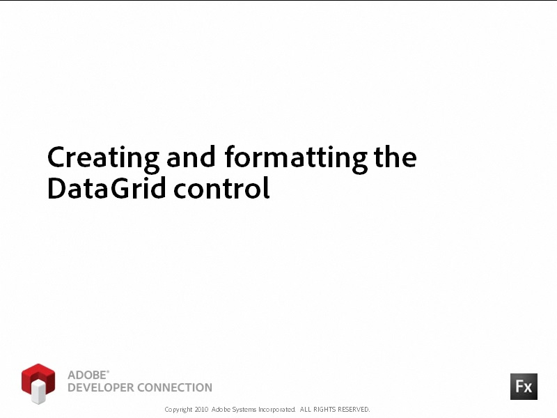 Creating and Formatting the DataGrid Control