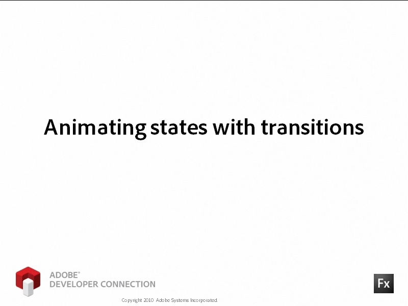 Animating States with Transitions
