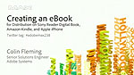 Creating an eBook for Distribution on Sony Reader digital book, Amazon Kindle, and Apple iPhone