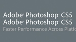 Faster Performance Across Platforms in Photoshop CS5