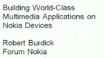 Building World-Class Multimedia Applications on Nokia Devices