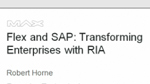 Flex and SAP: Transforming Enterprises with RIA