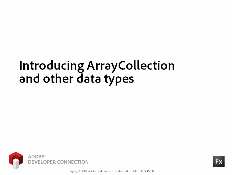 Introducing ArrayCollection and Other Data Types