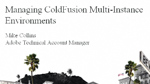 Managing ColdFusion Multi-Instance Environments