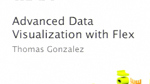 Advanced Data Visualization with Flex