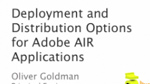 Explore Deployment and Distribution Options for Adobe AIR Applications