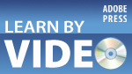 Learn by Video - A preview of essential video training on Adobe software
