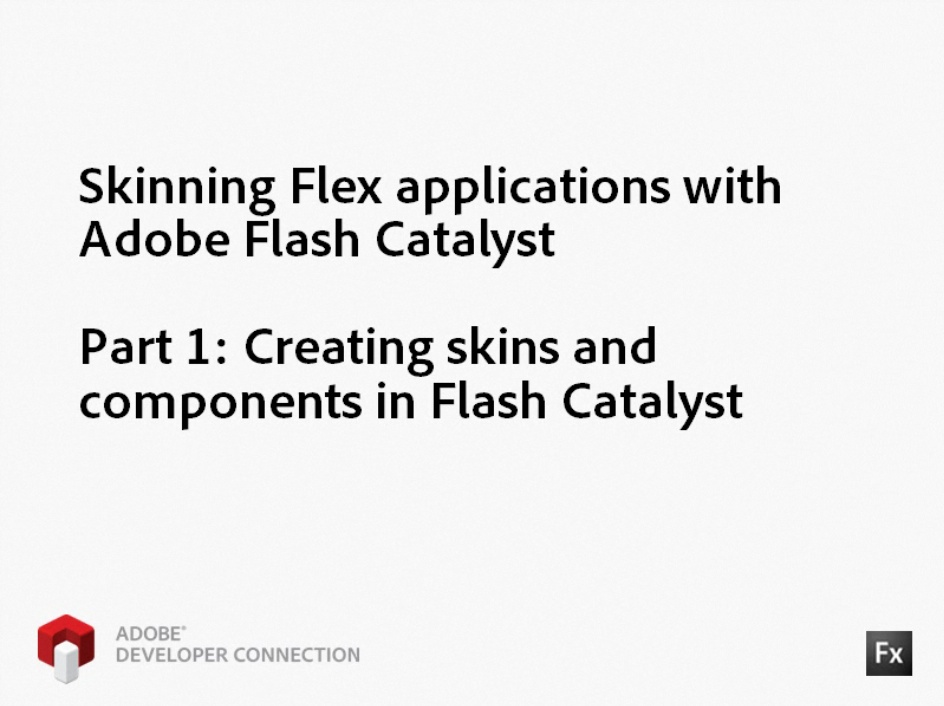 Skinning Flex Applications with Adobe Flash Catalyst - Part 1