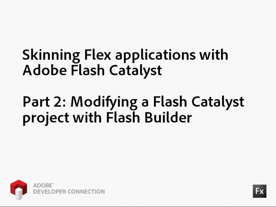 Skinning Flex Applications with Adobe Flash Catalyst - Part 2
