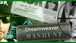 13: Dreamweaver Manhunt