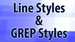 Line Styles and GREP Styles